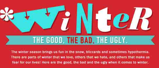 The Good, the Bad and the Ugly of Winter