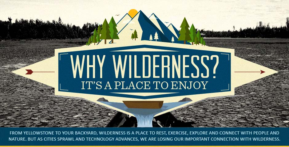 Why Wilderness Is the Place To Enjoy