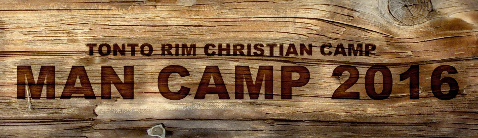 Man Camp 2015 Christian Mens Retreat